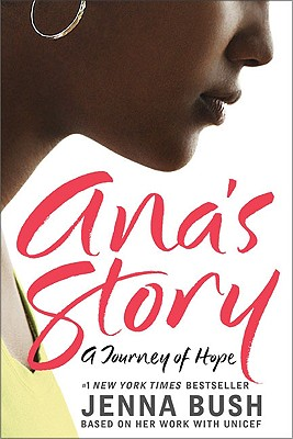 Ana's Story By Bush, Jenna/ Baxter, Mia (ILT)