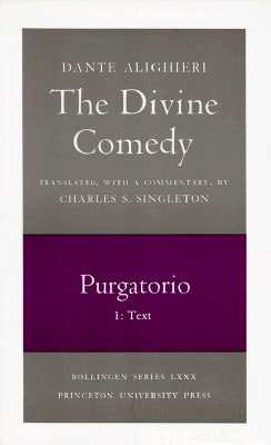 The Divine Comedy By Dante Alighieri/ Singleton, Charles S. (TRN)