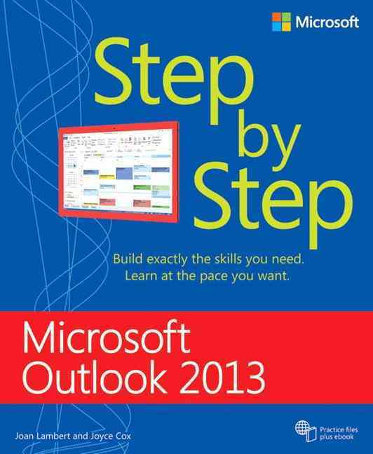 Microsoft Outlook 2013 Step by Step By Lambert, Joan/ Cox, Joyce