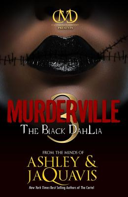 Murderville 3 By Ashley/ JaQuavis